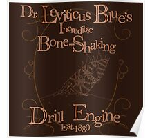 Dr. Leviticus Blue's Incredible Bone-Shaking Drill Engine Poster