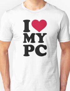 I love my PC T-Shirt
