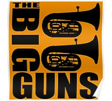 THE BIG GUNS-TUBA Poster