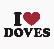 I love doves One Piece - Short Sleeve