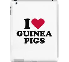 I love Guinea pigs iPad Case/Skin