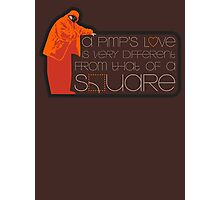 Pimp Love Photographic Print