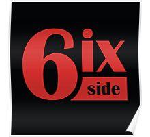 6ix Side Poster