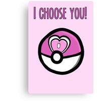 I choose you! Pokemon Loveball Design Canvas Print