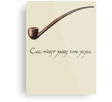 Ceci n'est pas une pipe des Hobbit. Metal Print