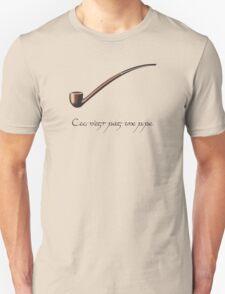 Ceci n'est pas une pipe des Hobbit. T-Shirt
