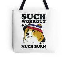 Such Workout, Much Burn - Doge The Dog Workout Shirt Tote Bag
