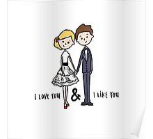 I love you & I like you Poster