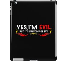 Yes i'm evil! Funny Geek Nerd iPad Case/Skin