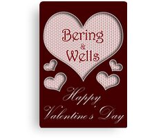 Bering and Wells Happy Valentines Day Canvas Print