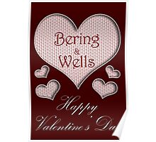 Bering and Wells Happy Valentines Day Poster
