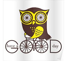 Owl. Have a good day. Poster