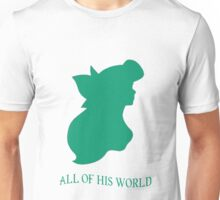 All of His World Unisex T-Shirt