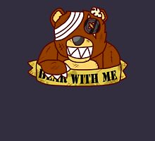 Bear With Me -Goreless- Unisex T-Shirt