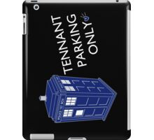 Tennant Parking Only iPad Case/Skin