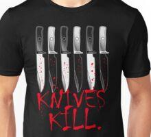Knives Kill. Unisex T-Shirt