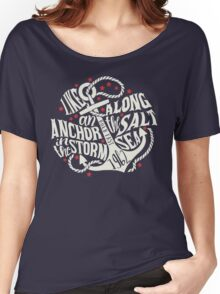 Like an Anchor In The Storm Women's Relaxed Fit T-Shirt