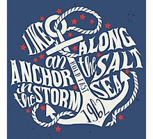 Like an Anchor In The Storm Photographic Print