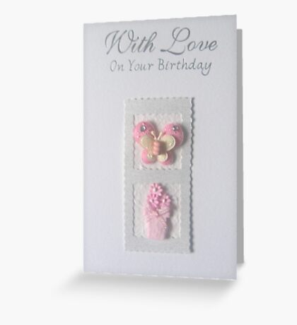 With Love On Your Birthday Card Greeting Card