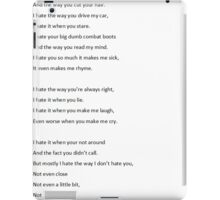 ten things i hate about you quote iPad Case/Skin