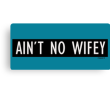 No wifey Canvas Print