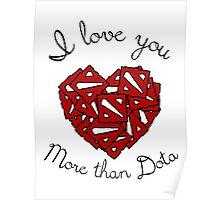 I love You More than Dota Poster