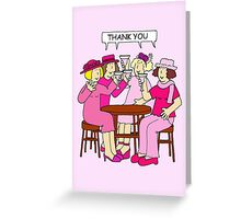 Breast Cancer support thank you ladies in pink. Greeting Card