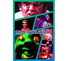 Pruppets are scary Photographic Print