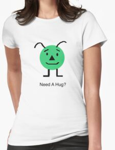 Need A Hug? T-Shirt