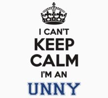 I cant keep calm Im an UNNY by icanting
