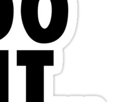 Just Do It ... Later Sticker