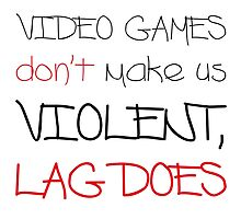 Video Games / Lag by wehaveissues