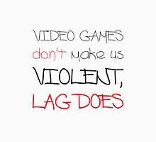 Video Games / Lag Unisex T-Shirt