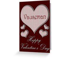 Vauseman Happy Valentines Day Greeting Card