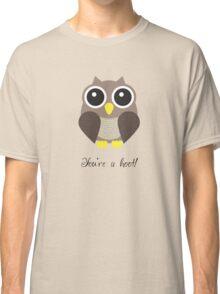 You're a hoot! Cute Owl Design Classic T-Shirt