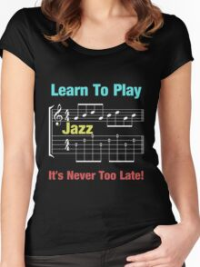 Learn to play jazz  Women's Fitted Scoop T-Shirt