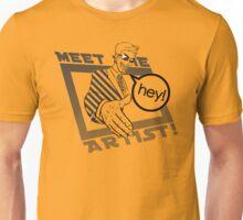 Meet the Artist! T-Shirt
