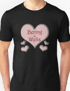 Bering and Wells Happy Valentines Day Unisex T-Shirt