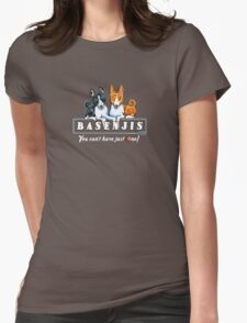 Basenjis: Can't Have Just One {dark} T-Shirt