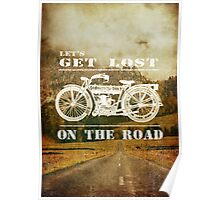 Let's Get Lost On The Road Poster