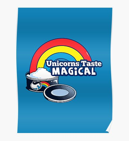 Magically Delicious | Funny Unicorn Shirt Poster
