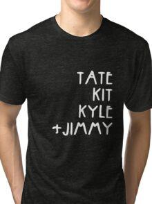 Tate Kit  Kyle Jimmy  Tri-blend T-Shirt