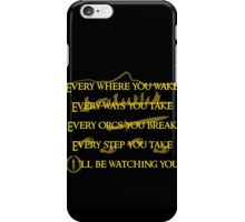 Every Orcs you Break Eye'll be watching you iPhone Case/Skin