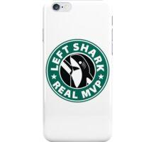 Left Shark Real MVP - Super Bowl Halftime Shark 2015 iPhone Case/Skin
