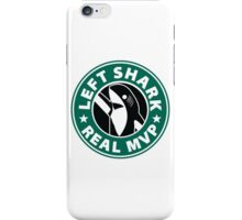Left Shark Real MVP - Super Bowl Halftime Shark 2015 iPhone Case/Skin