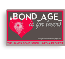 James #Bond_age_ is for lovers Canvas Print