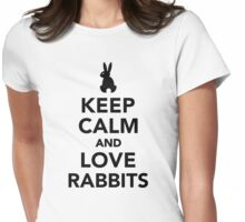 Keep calm and love rabbits Womens Fitted T-Shirt