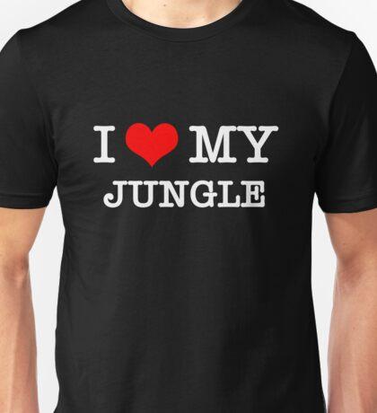 I Love My Jungle - Black  Unisex T-Shirt
