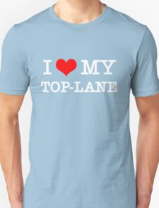 I Love My TOP-LANE  [Black] T-Shirt