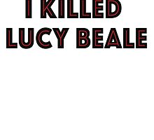 I KILLED LUCY BEALE by Ffion Thomas